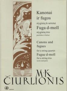 M.K.Čiurlionis. Kanonai ir fugos styginių kvartetui