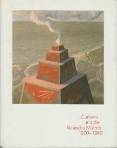 Čiurlionis und die litauische Malerei: 1900 – 1940