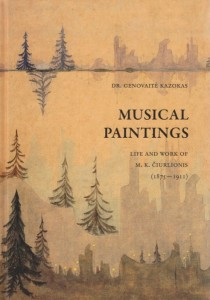 Musical paintins. Life and Work of M.K.Čiurlionis (1875-1911)