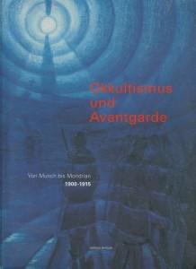 Okkultismus und Avantgarde: von Munch bis Mondrian, 1900 - 1915