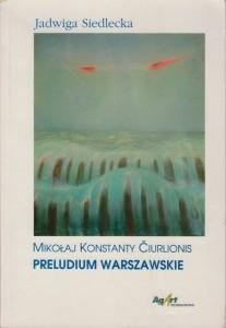Mikołaj Konstanty Čiurlionis Preludium Warszawskie