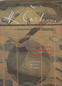 MIKALOJUS KONSTANTINAS ČIURLIONIS. Paintings, sketches, thoughts