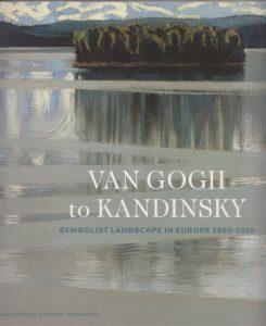 Van Gogh to Kandinsky: Symbolist Landscape in Europe, 1880-1910