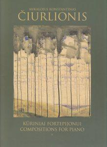 Kūriniai fortepijonui (II sąsiuvinis) / Compositions for Piano