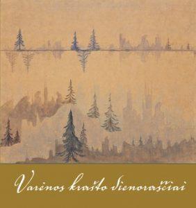 Varėnos krašto dienoraščiai: gamtos ritmu
