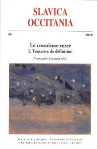 Slavica Occitania N° 46. Le cosmisme russe - Volume 1