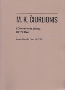 Kūriniai fortepijonui. Urtekstai / Compositions for Piano (URTEXT)