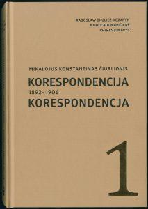 Mikalojus Konstantinas Čiurlionis: korespondencija 1892–1906
