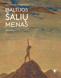 "Serge Fauchereau ""Baltijos šalių menas XIX-XX a."""